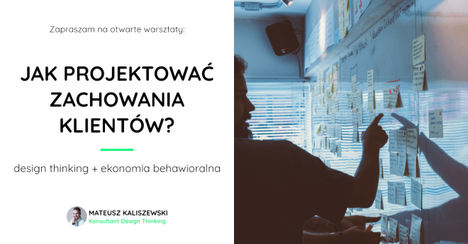 warsztaty design thinking i ekonomia behawioralna