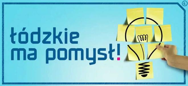 """Konkurs """"Łódzkie ma pomysł!"""""""