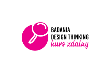 Badania design thinking – Kurs zdalny