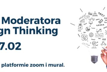 Certyfikowany Kurs Moderatora Design Thinking ONLINE