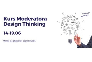 Certyfikowany Kurs Moderatora Design Thinking 14-19.06 ONLINE