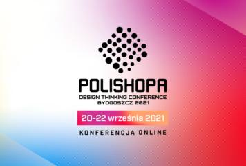 POLISHOPA Design Thinking Conference 2021